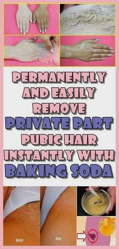 Permanently and easily remove Private Part Pubic Hair Instantly With Baking Soda #beauty skin care Beauty Hacks For Teens, Skin Care Routine For 20s, Skincare Routine, Luscious Hair, Home Remedies For Hair, Private Parts, Beauty Care, Beauty Tips, Skin Care Tips