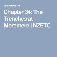 Chapter 34: The Trenches at Meremere   NZETC
