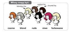 Włosy mogą być: