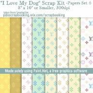 """GRATIS DIGITAL PAPEL PARA USTED. FREE, no time limit, really big digital scrap kit """"I Love Dogs"""". This is 1 of 6 paper packs. The rest of the free kit includes 2 element packs, a frame pack, and Wordart pack. All free. My gifts to you."""