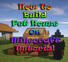 Minecraft Tutorial : How To Build Simple Pet House On Survival Mode PC/X...