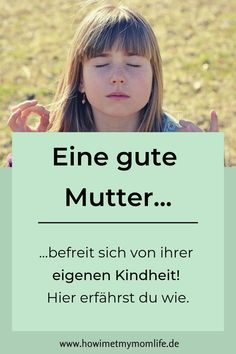 Dem inneren Kind mit dem Unterbewusstsein näher kommen - HOW I MET MY MOMLIFE A good mother frees herself from her own childhood and thus protects her children from adopted beliefs and characteristics Gentle Parenting, Parenting Advice, Kids And Parenting, Pbs Kids, Baby Showers Juegos, Mental Training, Attachment Parenting, Best Mother, Inner Child