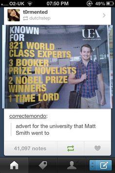 Advert for the university Matt Smith went to :)