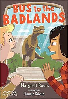 Amazon.com: Bus to the Badlands (Orca Echoes) (9781459816701): Ruurs, Margriet, Dávila, Claudia: Books