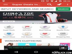 Super Deals In China Shopping  Android App - playslack.com ,  Help you to find China Super Deals product. Such as product on Sale, discount, and best selling products and product in promotion.The apps's function:1. China Super Deals info of million product.2. Shopping guide in each category make shopping easy.3. China Best Selling product.4. To get coupon of China and China Seller.5. Search on sale product in China6. Search history and wishlist and what's other's buy and searching.7. More…