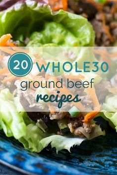20 Whole30 Ground Beef Recipes For Your Program