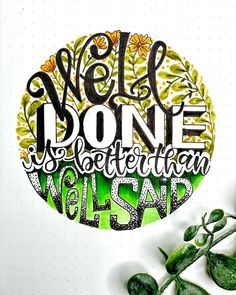 """isa_uy on Instagram: """"Well done is better than well said... Still Action is the better option... #typographyinspired #typographicart #inkandcolors #journalart…"""" Typography, Action, Sayings, Instagram, Letterpress, Group Action, Letterpress Printing, Lyrics, Quotations"""