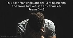 62 Bible Verses about Prayer - KJV - DailyVerses.net Bible Verses About Prayer, Bible Psalms, Be Careful For Nothing, Psalm 34, Pray Continually, Crying Man, New King James Version, Daily Bible, Verse Of The Day