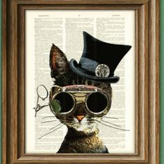Steampunk Cat Vintage Steam punk image. Cat in a top hat wearing steam punk style round glasses.  Fun, interesting and creative use of these images and printing it on a vintage book page makes this mixed media art wall worthy.  DIY paper craft idea.