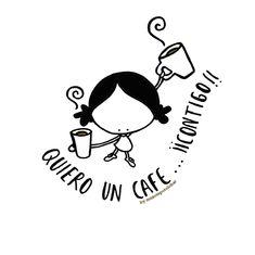 Quiero contarnos. Quiero sab(or)e(a)rte! Quiero conversarnos. Quiero un café contigo!!!! Eeeegunon mundo!! :: zurekin kafetxue ta konbersaziñue eta egotie (guuuustora)