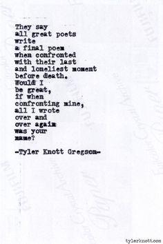 Typewriter Series #?, by Tyler Knott Gregson.