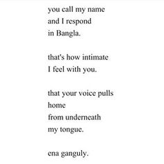 On intimacy. | 16 Poems That'll Make You Fall In Love With Bengali-American Poet Ena Ganguly