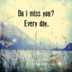 I can't say for certain I miss you when I'm asleep but when I awaken its a 'Longing' that cannot be measured...that I Am Sure of......sigh...miss u belle... :(