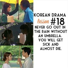 Korean Drama Lesson 18. Never go out in the rain without an umbrella. You will get sick and almost die.