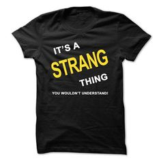 Its A Strang Thing - #gift for men #gift for girls. ADD TO CART => https://www.sunfrog.com/Names/Its-A-Strang-Thing.html?68278