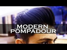 Men's Modern Pompadour | How TO STYLE a Pompadour | Haircut + Hairstyle | Mayank Bhattacharya - YouTube