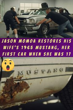#Jason #Momoa #Restores #Wife's #Mustang #Car