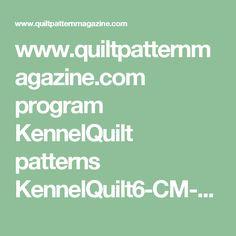 www.quiltpatternmagazine.com program KennelQuilt patterns KennelQuilt6-CM-OrphanBlock.pdf