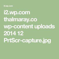 i2.wp.com thalmaray.co wp-content uploads 2014 12 PrtScr-capture.jpg