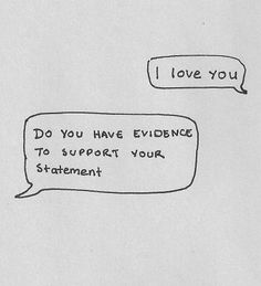do you have evidence to support your statement