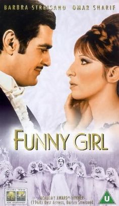 Funny Girl  I could watch this over and over