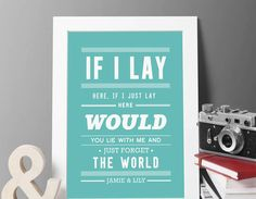 A bold personalised typographic print, perfect for 'Snow Patrol' fans which is taken from the beautifully lyriced 'Chasing Cars.'