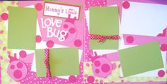 Time to #scrapbook Our Little Love bug !