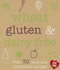 Wheat, Gluten & Dairy Free Recipe Book