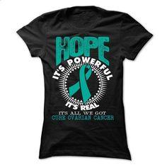 Hope1 - Ovarian Cancer - #hipster sweatshirt #sweatshirt chic. SIMILAR ITEMS => https://www.sunfrog.com/LifeStyle/Hope1--Ovarian-Cancer-Ladies.html?68278