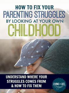 This is so, so good!!! Why our own childhoods impact our parenting so much and how to fix undesirable traits. I wish I would have read this sooner. I now understand where my parenting struggles come from and now that I know the root of the problem, I can work from there.