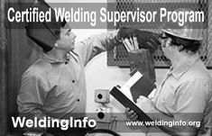 Know all about AWS Certified Welding Supervisor Program.