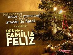 Melhor do que todos os presentes por baixo da árvore de natal, é a presença de uma família feliz. #felicidade #vida #natal