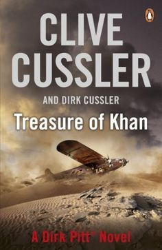 Treasure of Khan (Dirk Pitt) by Clive Cussler. $6.90. Publisher: Penguin (June 7, 2012). 704 pages