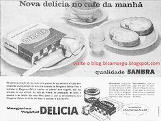 """ANOS DOURADOS: IMAGENS & FATOS: Julho 2010 - Anúncio de 1961. Esse produto foi lançado em 1959 pela empresa nacional """"SANBRA-Sociedade Algodoeira do Nordeste Brasileiro"""", hoje pertencente ao grupo americano """"BUNGUE"""". A """"Delícia""""continua sendo produzida até hoje e consta ser o primeiro produto alimentício, no Brasil, a ter controle de data de fabricação e prazo de validade."""