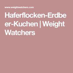 Haferflocken-Erdbeer-Kuchen | Weight Watchers