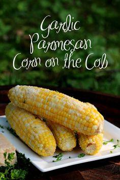Garlic Parmesan Corn on the Cob #TimelessPizza #ad #Cbias