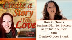 How to Make a Business Plan for Success as an Indie Author with Denise Grover Swank #createastoryyoulove