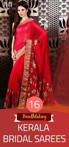Kerala Wedding Sarees: 16 Saree You\'ll Want To Steal