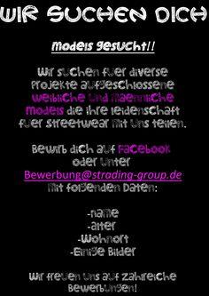 Wir suchen Models für diverse Projekte! Bewirb dich hier oder unter bewerbung@strading-group.de