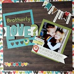 Layout: Brother Love?
