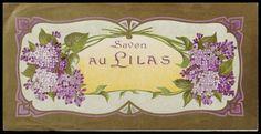 """Savon Au Lilas"" ~ Vintage French Perfume Label"