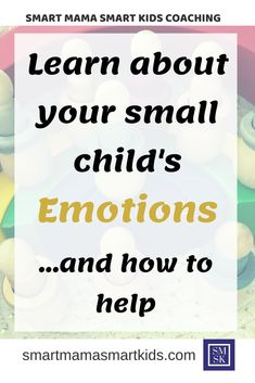 Smart Mama Smart Kids Parenting: Teaching your child emotional intelligence and supporting your young child through learning about emotion can be confusing and overwhelming. Learn more about how you can do this as a positive parent and get the support you want to help identify and implement positive behavioural strategies with your small child. Help them build their emotional intelligence by learning how to parent better with this free webinar for parents. #parenting #motherhood #isolation