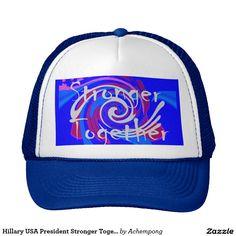Hillary USA President #Stronger #Together spirit Trucker Hat