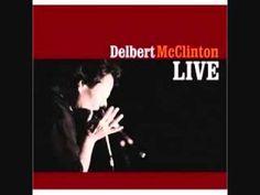 Delbert McClinton ~ Old Weakness (Comin On Strong)