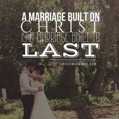 Build your marriage with with God has your foundation.