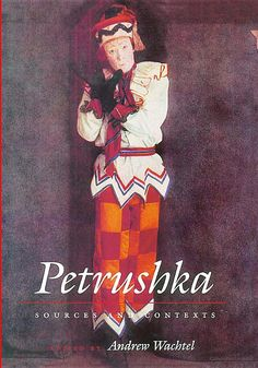 Petrushka: adapted from Igor Stravinsky and Alexandre Benois - IRC PZ 8.1 C54 Pe