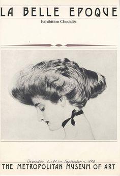 La Belle Époque. 1982. Metropolitan Museum of Art (New York, N.Y.). Costume Institute. Costume Institute Exhibition Binders.  #belleepoque #hair #style | Exhibition held at the Costume Institute, December 6, 1982-September 4, 1983.
