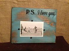 P.S. I Love You 4x6 Frame