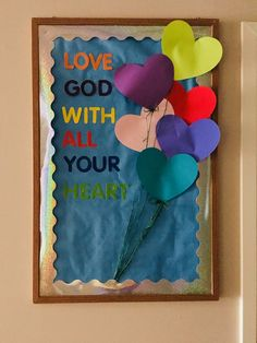 S church board. love god with all your heart. Catholic Bulletin Boards, February Bulletin Boards, Valentine Bulletin Boards, Christian Bulletin Boards, Spring Bulletin Boards, Sunday School Rooms, Sunday School Classroom, Sunday School Crafts, Classroom Door