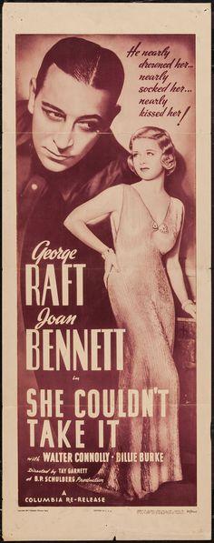 She Couldn't Take It (1935)Stars: George Raft, Joan Bennett, Walter Connolly, Billie Burke, Lloyd Nolan, Alan Mowbray, Donald Meek ~ Director: Tay Garnett